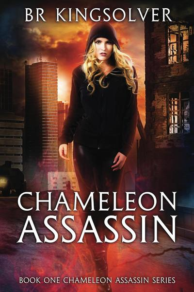 Chameleon Assassin by BR Kingsolver