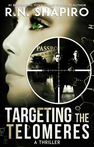 Targeting the Telomeres, A Thriller by R.N. Shapiro