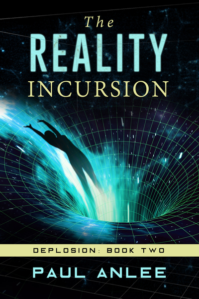 The Reality Incursion by Paul Anlee