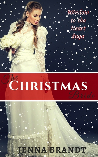 The Christmas Bride by Jenna Brandt