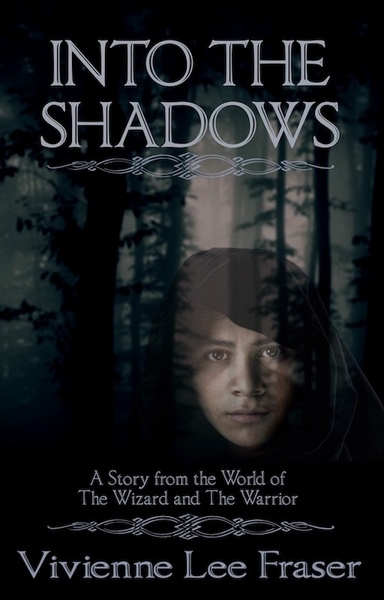 Into The Shadows by Vivienne Lee Fraser
