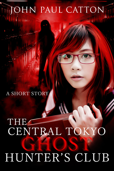 The Central Tokyo Ghost Hunter's Club by John Paul Catton