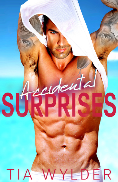 Accidental Surprises by Tia Wylder