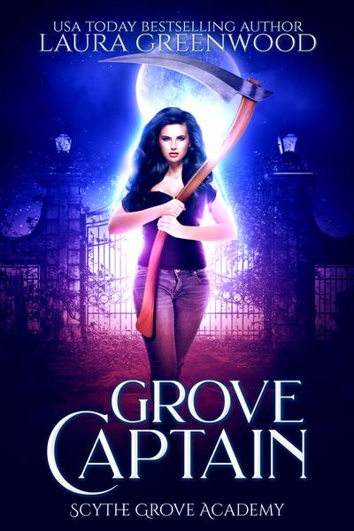 Grove Captain Scythe Grove Academy The Shadow Seer Association Laura Greenwood