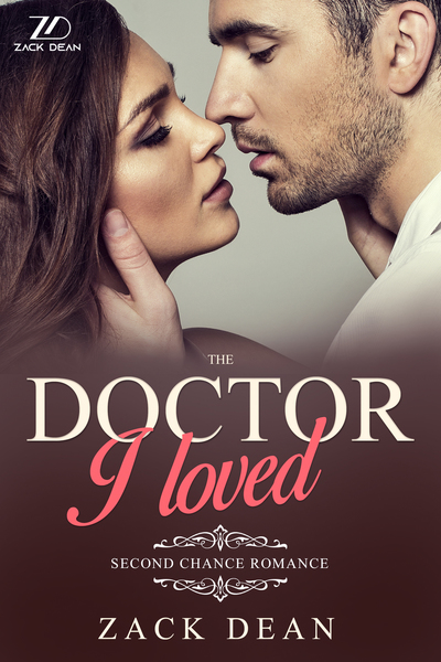 The Doctor I Loved by ZACK DEAN
