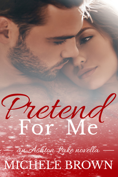 Pretend For Me by Michele Brown
