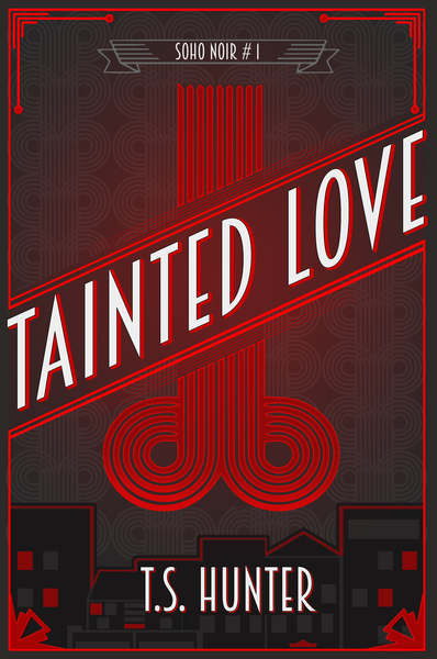 Tainted Love by T.S. Hunter