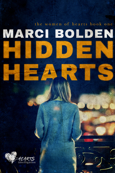 Hidden Hearts by Marci Bolden