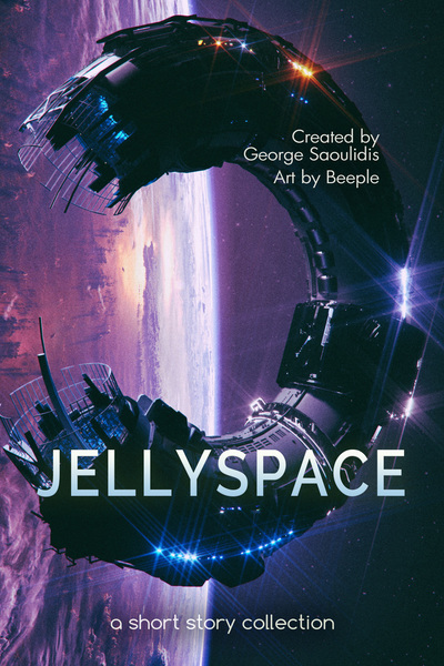 Jellyspace: A Short Story Collection by George Saoulidis
