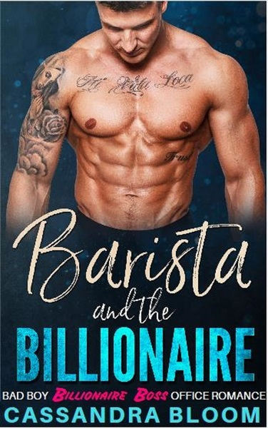 Barista and the Billionaire by Cassandra Bloom