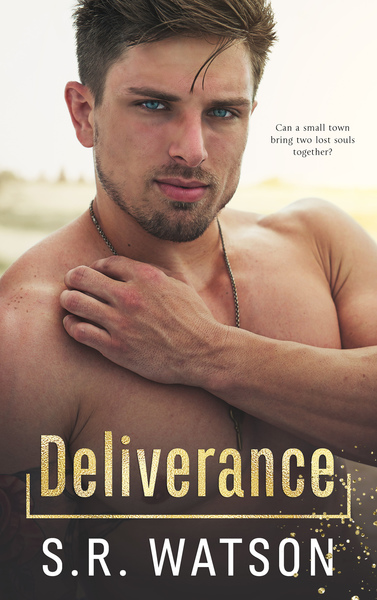 Deliverance by S.R. Watson