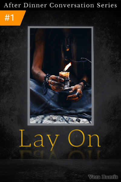Lay On by Vera Burris