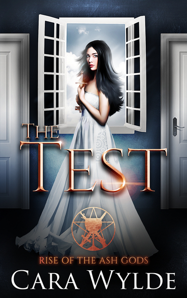 The Test: A Reverse Harem Prequel (Rise of the Ash Gods) by Cara Wylde