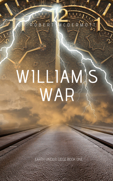 William's War by Robert McDermott