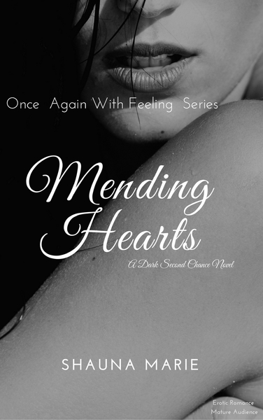 Mending Hearts by Shauna Marie