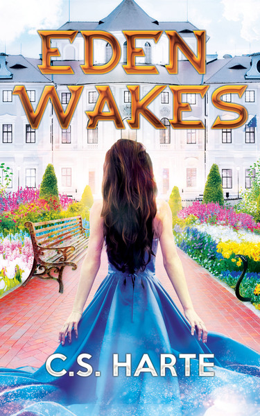 Eden Wakes - Preview by C.S. Harte