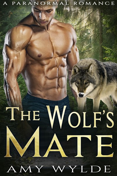 The Wolf's Mate by Amy Wylde