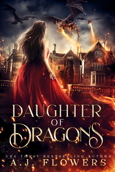 Daughter of Dragons by A.J. Flowers