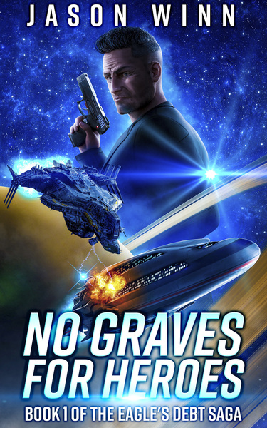 No Graves for Heroes by Jason Winn