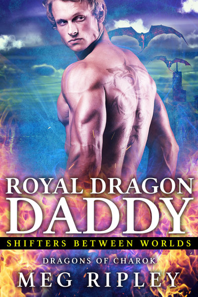 Royal Dragon Daddy by Meg Ripley