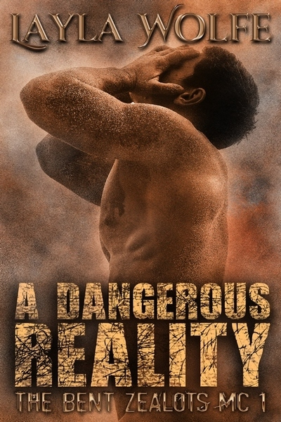 A Dangerous Reality by Layla Wolfe