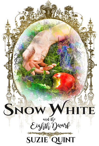 Snow White & the Eighth Dwarf by Suzie Quint