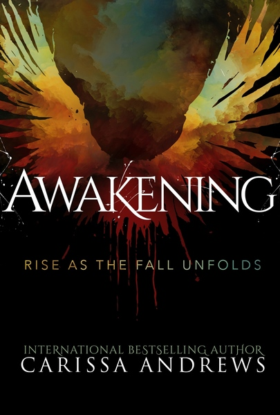Awakening: Chapters 1-3 Sample by Carissa Andrews