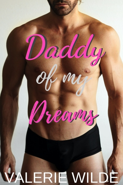 Daddy of my Dreams by Valerie Wilde