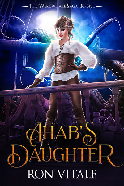 Ahab's Daughter by Ron Vitale