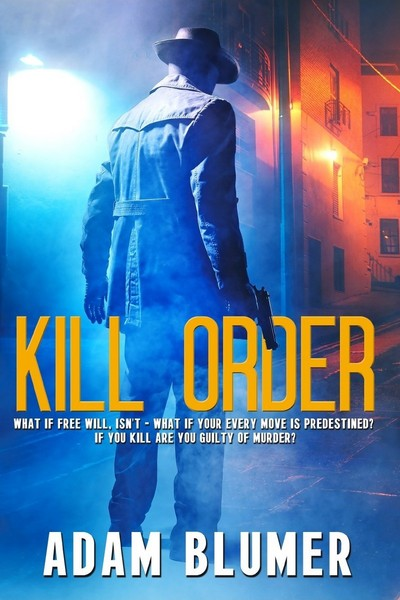 Kill Order by Adam Blumer