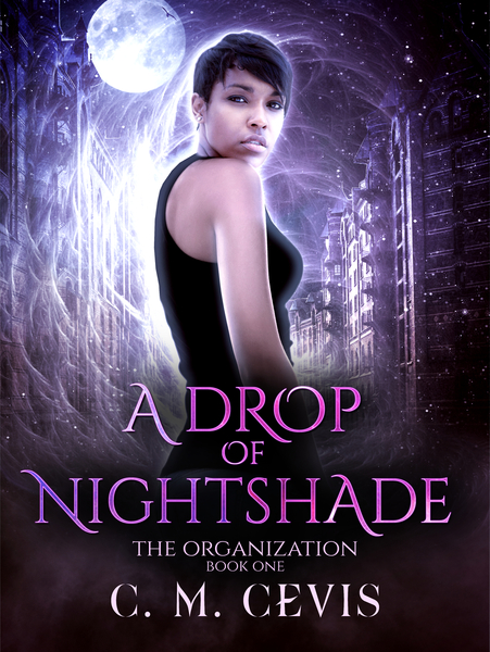 A Drop Of Nightshade by C.M. Cevis