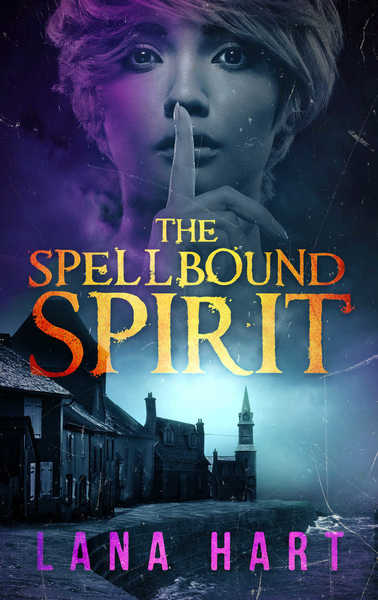 The Spellbound Spirit by Lana Hart