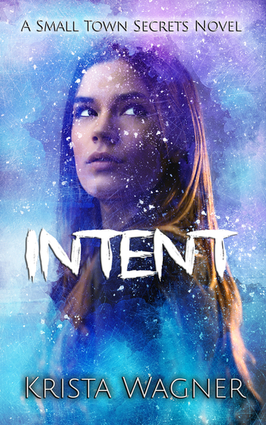 Intent by Krista Wagner