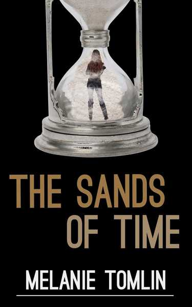 The Sands of Time by Melanie Tomlin