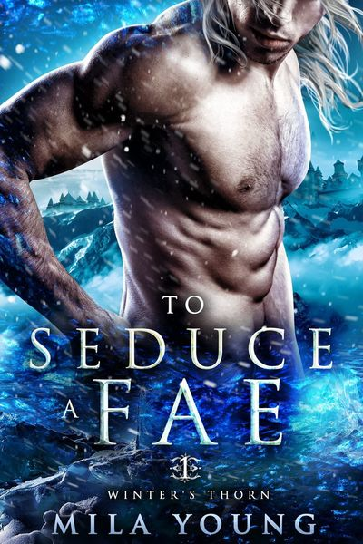To Seduce A Fae by Mila Young
