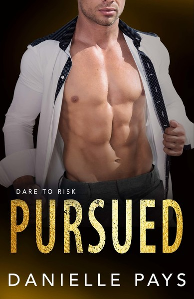 Pursued by Danielle Pays