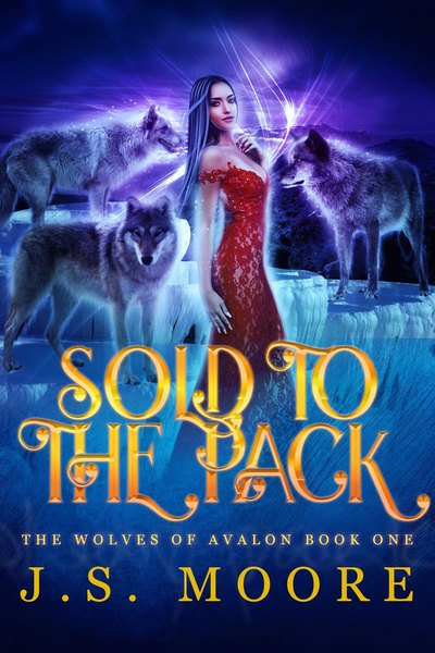 Sold to the Pack by J.S. Moore