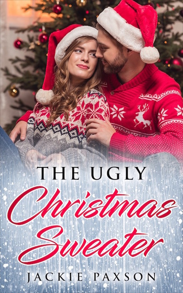 The Ugly Christmas Sweater by Jackie Paxson