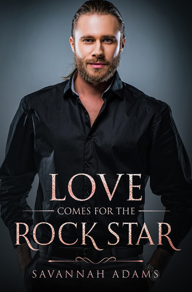Love Comes for the Rock Star by Savannah Adams
