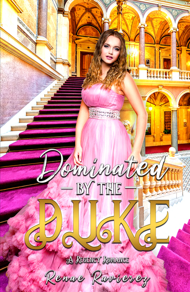 Dominated by the Duke by Renae Ravierez