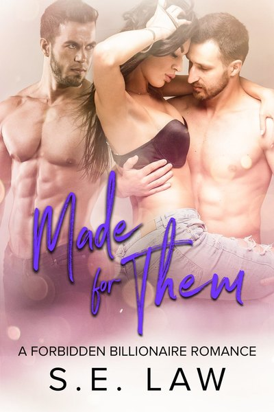 Made for Them by S.E. Law