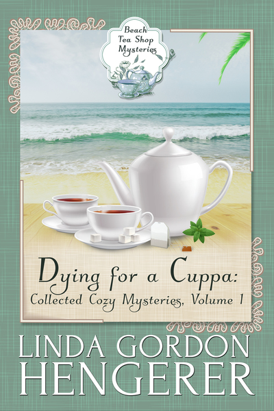 Dying for a Cuppa by Linda Gordon Hengerer