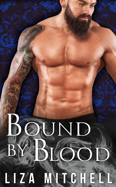 Bound by Blood by Liza Mitchell