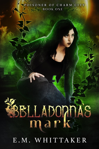 Belladonna's Mark by E.M. Whittaker