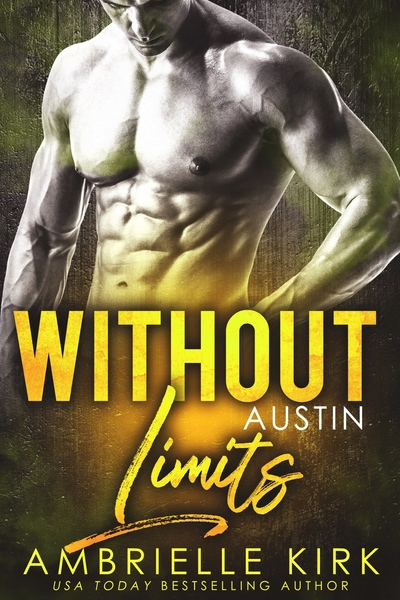 Without Limits - Contemporary Romance - Ambrielle Kirk by Ambrielle Kirk
