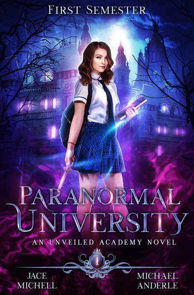 Paranormal University - First Semester by Michael Anderle