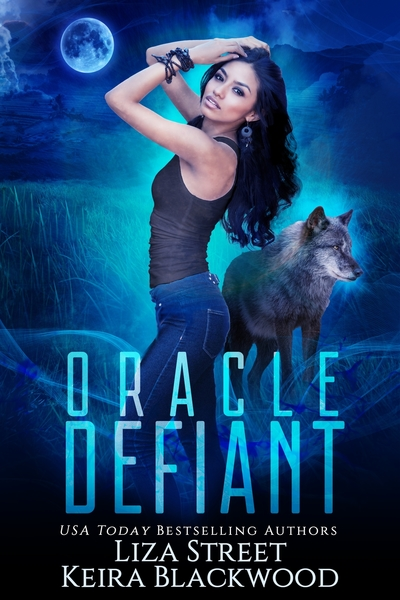 Oracle Defiant by Liza Street