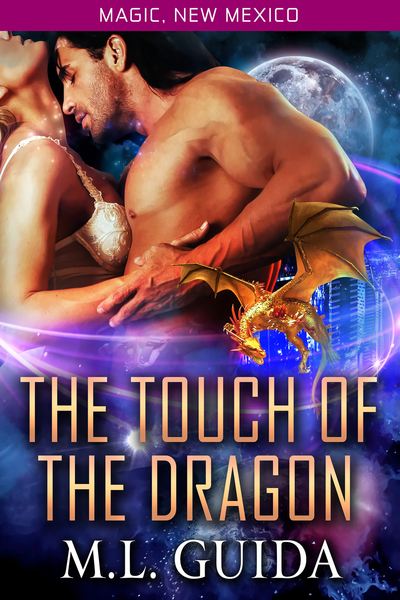 The Touch of the Dragon by ML Guida
