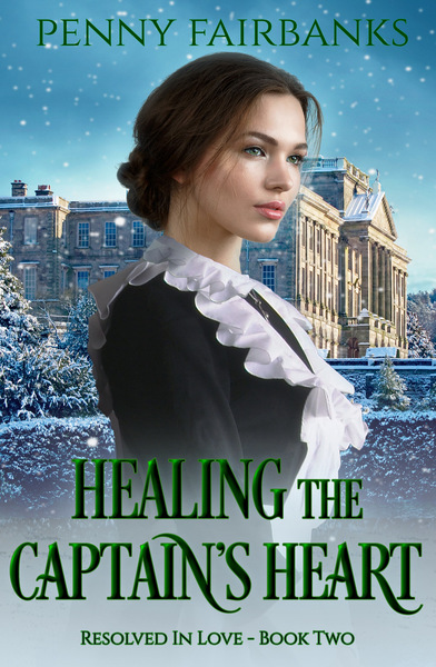 Healing the Captain's Heart by Penny Fairbanks