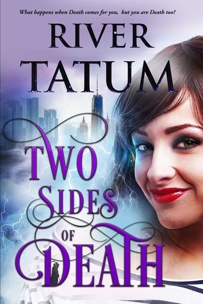 Two Sides of Death by River Tatum